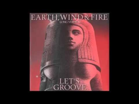 Earth, Wind, and Fire - Let's Groove (Extended Version)
