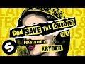 Kryder - God Save The Groove Vol. 1 (Presented by Kryder) [Official Audio]