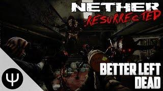 Nether: Resurrected — Better Left Dead!