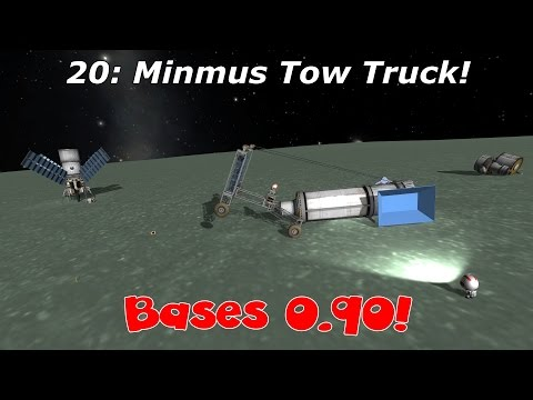 KSP Bases 0.90 - 20: Minmus Tow Truck! - 5th Horseman Let's Play