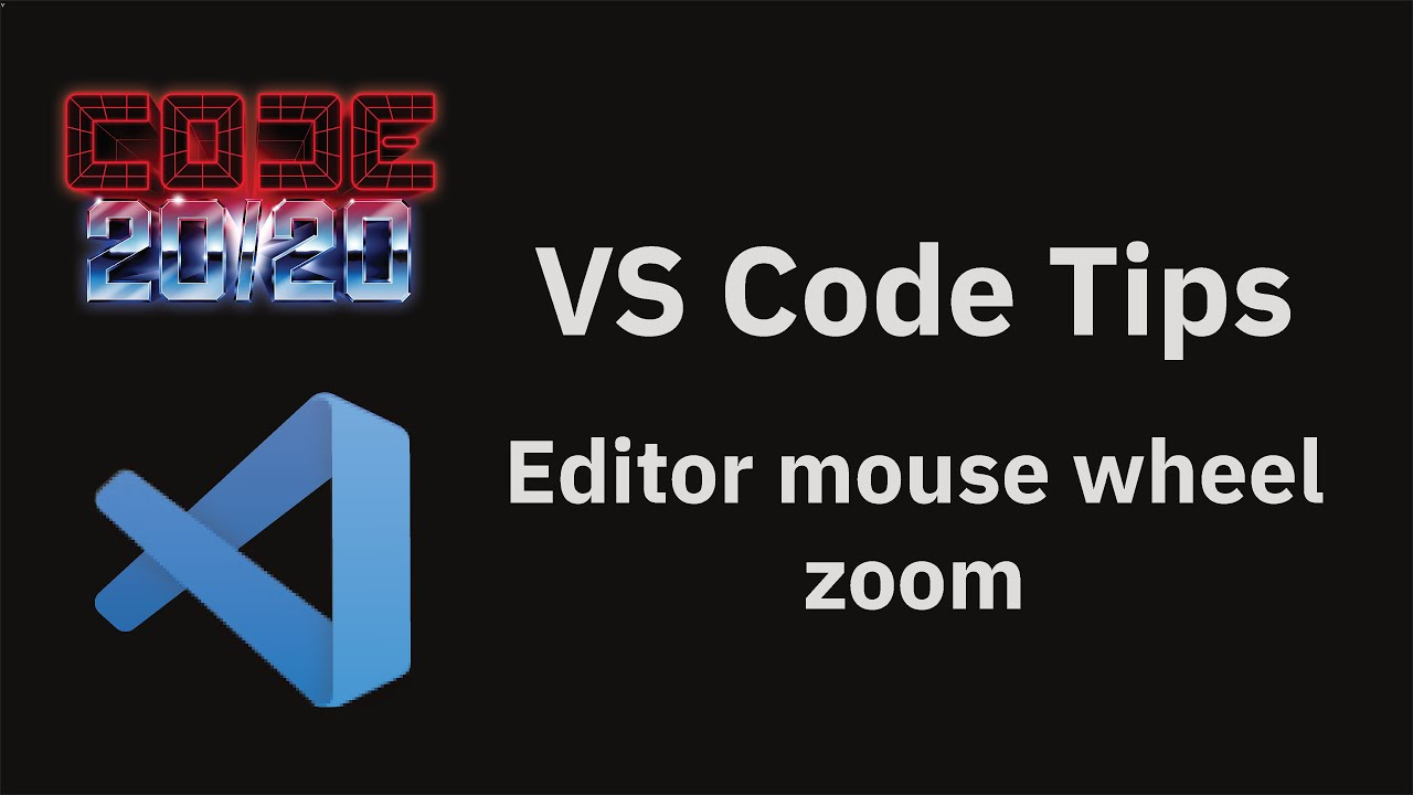 Editor mouse wheel zoom