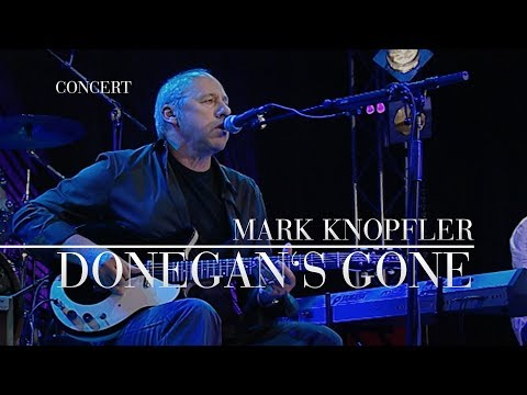 Mark Knopfler - Donegan`s Gone (Live In Berlin 2007) OFFICIAL