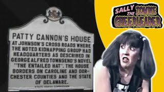 True Monster Stories: The Zombie Cheerleader visits Patty Cannon