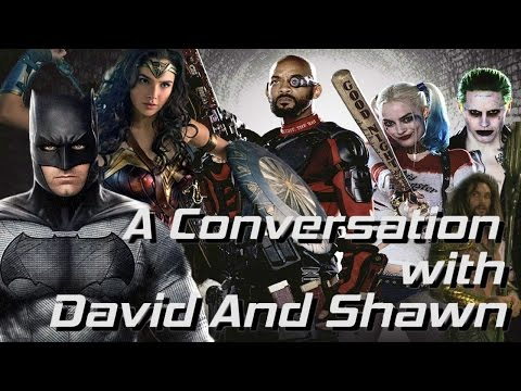 The DC Extended Universe - A Conversation with David and Shawn