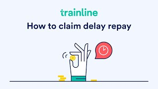 how to claim delay repay with trainline