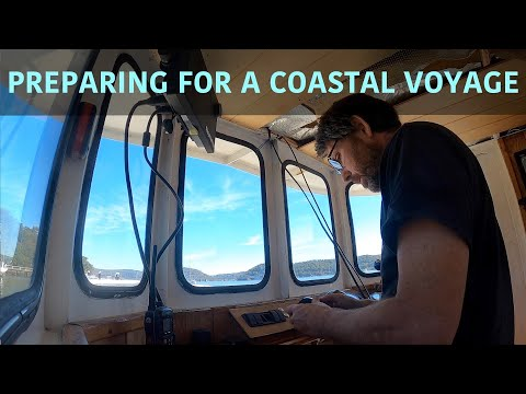 Preparing for first coastal voyage