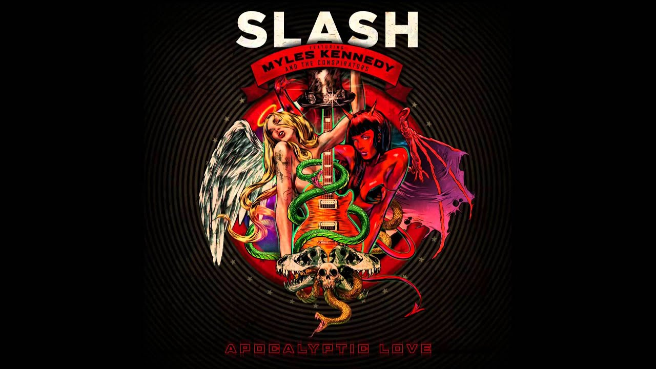 Slash Ft Myles Kennedy Apocalyptic Love Hd Youtube