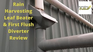 Rain Harvesting Leaf Beater & First Flush Diverter Review