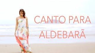 Thamires Tannous - Canto para Aldebarã (VIDEOCLIPE OFICIAL)