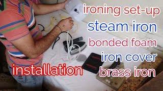 My ironing set-up installation. ,(Hindi)