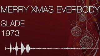 Merry Xmas Everybody - Slade (1973)
