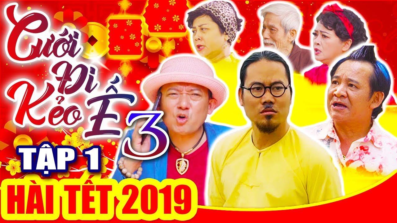 Hài Tết 2019 | CƯỚI ĐI KẺO Ế 3 - Tập 1| Phim Hài Tết Mới Nhất 2019 - Vượng Râu, Chiến Thắng