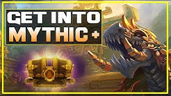 Get Into Mythic Plus! Tips To Get You Started, Grow Skill & Confidence