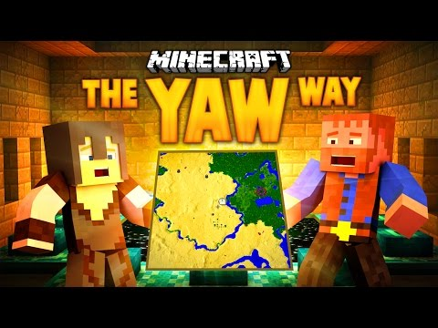 Minecraft: THE YAW WAY (Ep.6)(Dumb and Dumber)