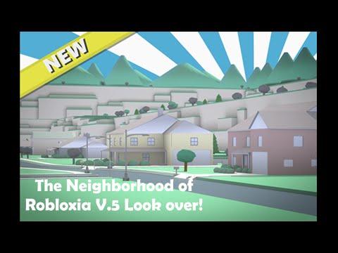 Roblox The Neighborhood Of Robloxia V 5 Youtube