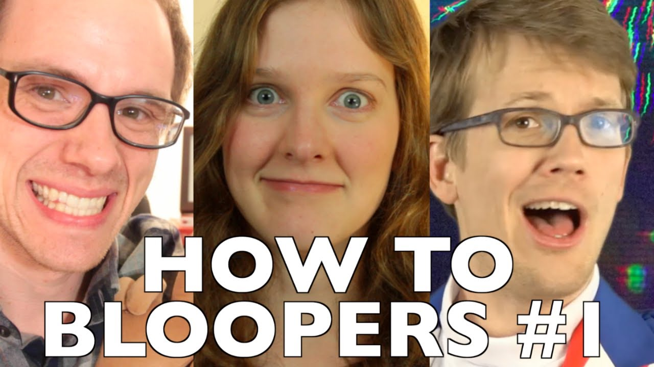 How to Adult BLOOPERS!