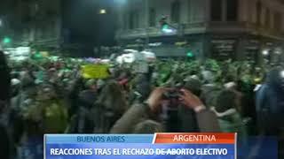 REACCIONES TRAS EL RECHAZO DEL ABORTO ELECTIVO EN ARGENTINA