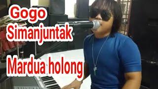 Gogo simanjuntak - lagu batak Mardua holong