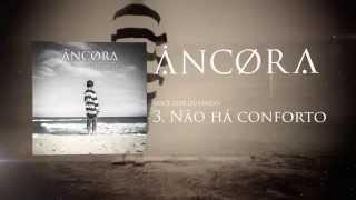 "Ancora - ""Não Há Conforto"" EP Mar Aberto"