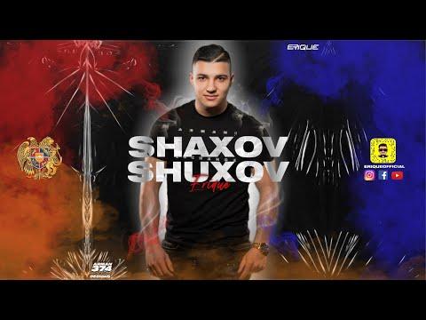 SHAXOV SHUXOV ARMENIAN MIX ★ DJ ERIQUE ★