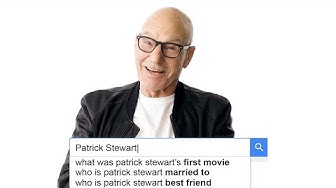 Patrick Stewart Answers the Web's Most Searched Questions | WIRED