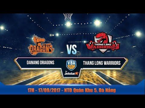 #Livestream || Game 10 : Danang Dragons vs Thang Long Warriors 17/09 | VBA 2017 by Jetstar