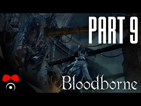 SHADOWS OF YHARNAM BOSS! | Bloodborne #9