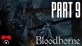 SHADOWS OF YHARNAM BOSS! | Bloodborne #9