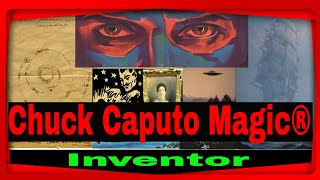 Chuck Caputo the one of a kind inventor #Chuck Caputo Magic #House Of The Unusual