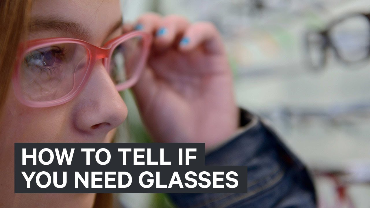 7d38945286b How to tell if you need glasses - YouTube