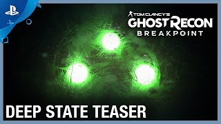 Tom Clancy's Ghost Recon Breakpoint - Deep State Teaser | PS4