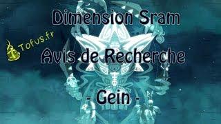 [ Dofus - Avis de Recherche - Tofus.fr - HD ] Technique Gein