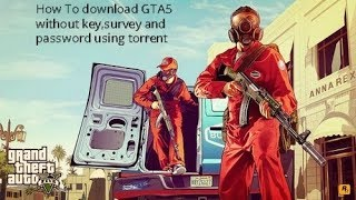 Download How To Download Gta V In Your Pcno Password For Zip