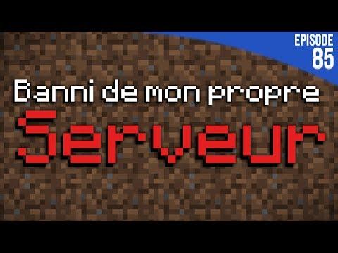 ON M'A BANNI DE MON PROPRE SERVEUR... | Minecraft Moddé S4 | Episode 85
