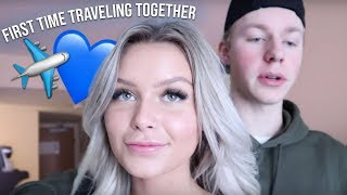 traveling alone with my boyfriend for the first time..