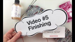 Learn to Knit Socks - #5: Finishing