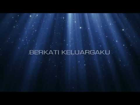 Berkati keluargaku (video lyrics)