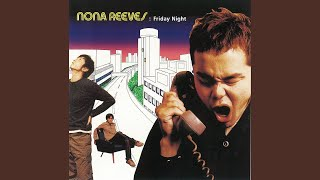 Provided to YouTube by WM Japan The Girlsick · NONA REEVES FRIDAY N...