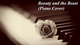 Beauty and the Beast (Piano Cover)