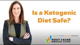 Is a Ketogenic Diet Safe?