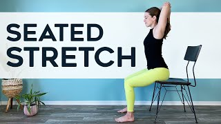 10 min SEATED STRETCH - quick chair yoga work break for beginners