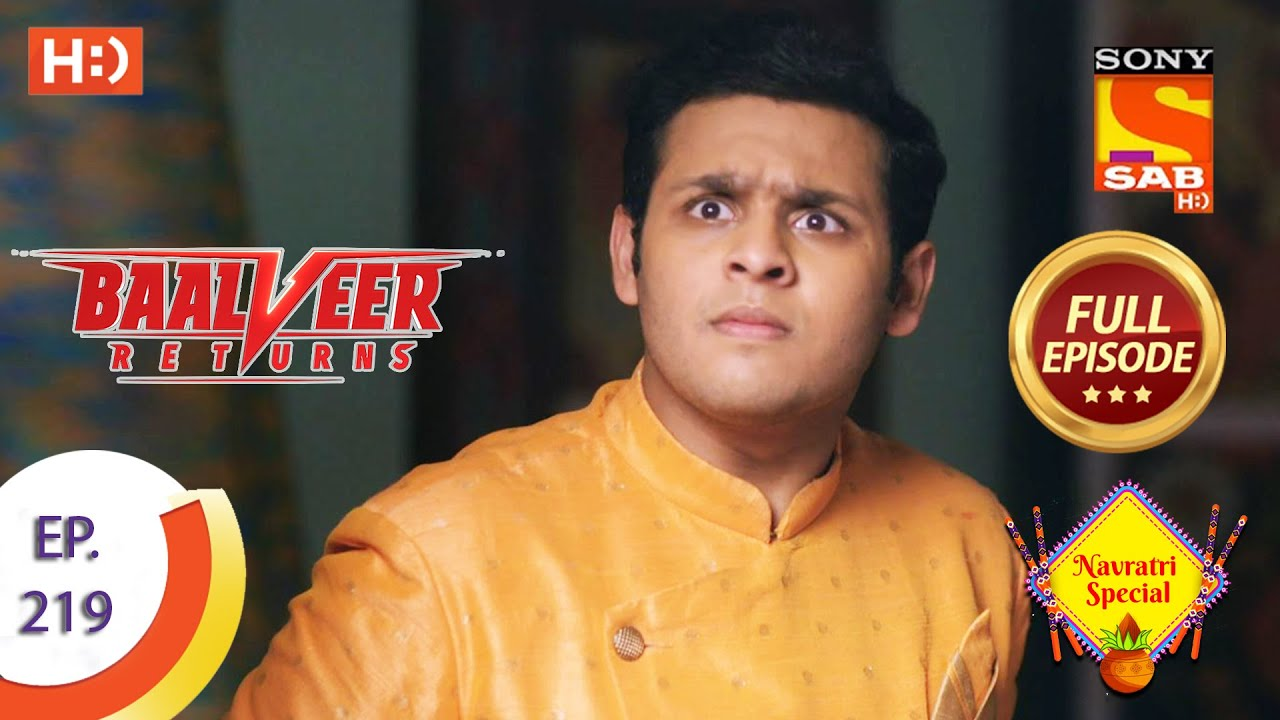 Download Baalveer Returns - Ep 219 - Full Episode - 23rd October 2020