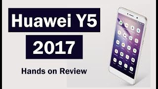 Huawei Y5 2017 Hands on | Smart Reviews by PhoneWorld