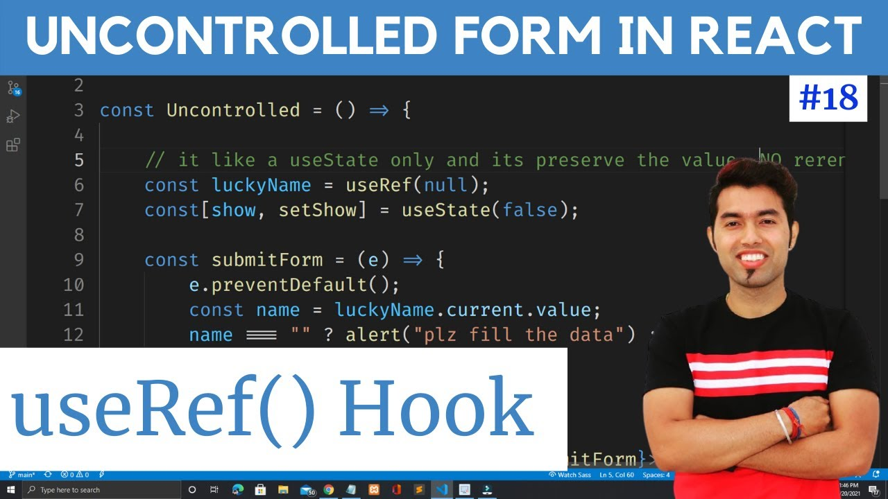 Ref & useRef Hooks | Controlled and Uncontrolled Form Components in ReactJS
