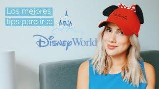 Los Mejores Tips Para Ir a Disney World!