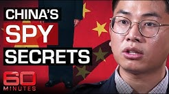 WORLD EXCLUSIVE: Chinese spy spills secrets to expose Communist espionage | 60 Minutes Australia