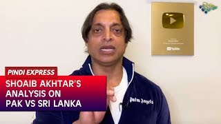 shoaib-akhtar-s-analysis-on-pakistan-vs-sri-lanka-match-ups-and-downs-of-the-match-news