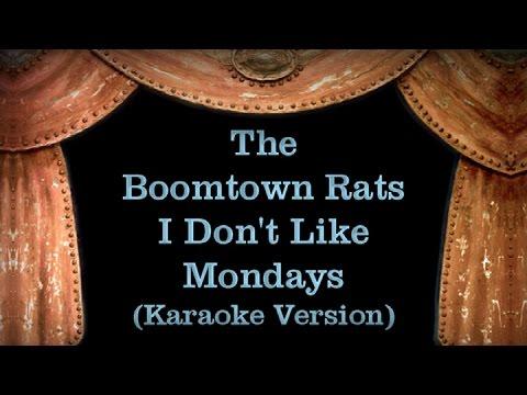 The Boomtown Rats - I Don't Like Mondays - Lyrics (Karaoke Version)