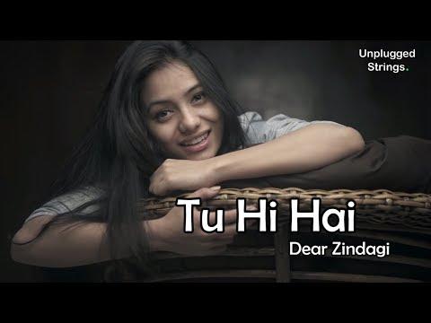 Tu Hi Hai | Dear Zindagi | Chhavi Pradhan | Female Cover | Arijith Singh | Ali Zafar | Amit | Alia