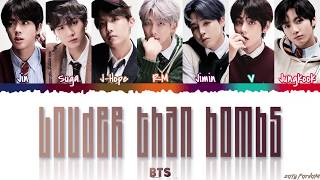 BTS - 'LOUDER THAN BOMBS' Lyrics [Color Coded_Han_Rom_Eng]